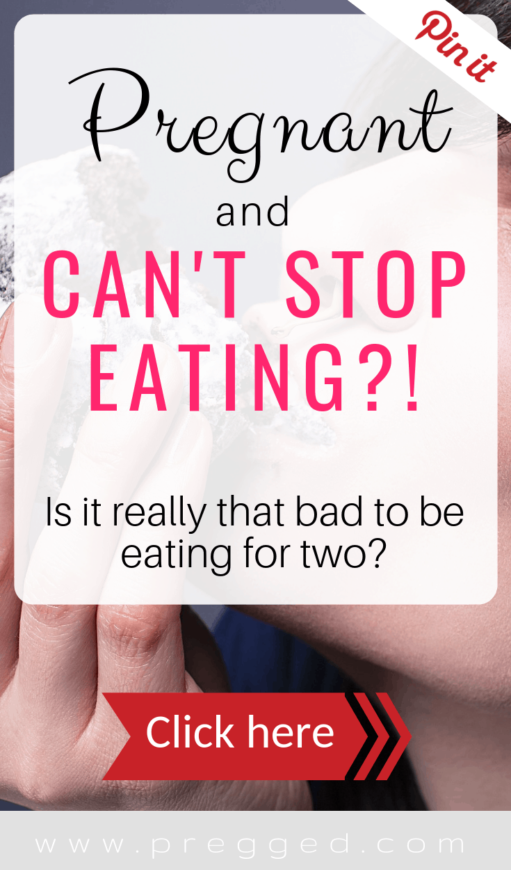OMG the Pregnancy Appetite Can be Extreme! Here's how to cope with this pregnancy symptom...
