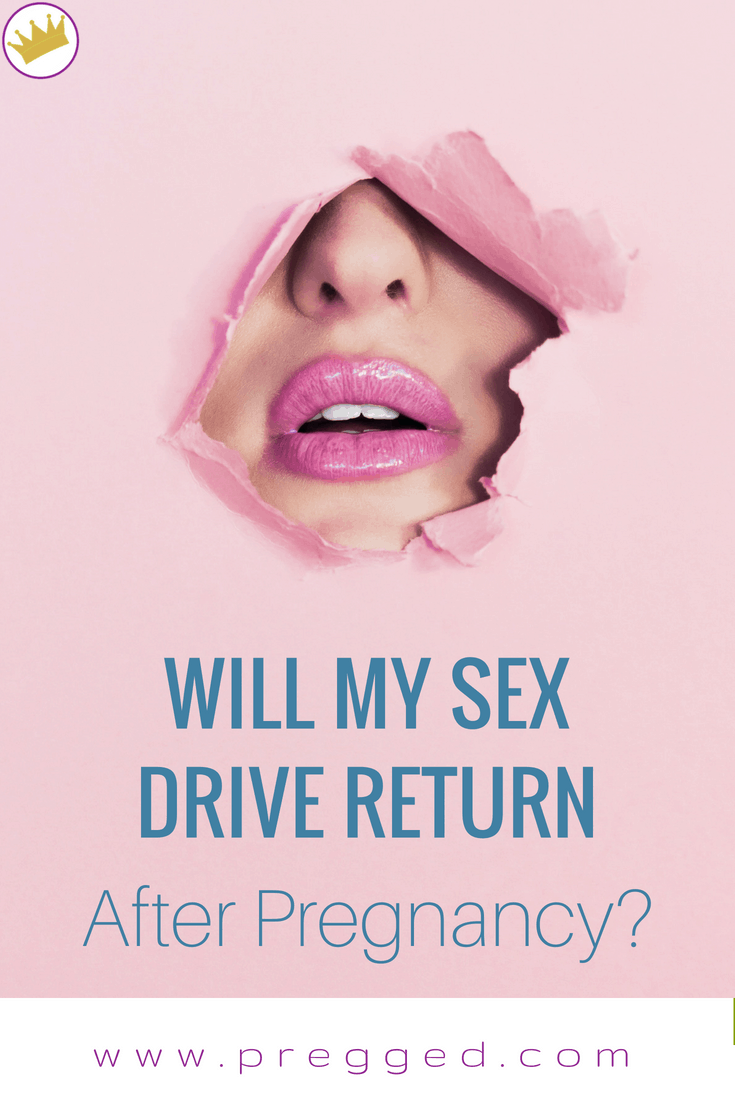 Will My Sex Drive Return After Pregnancy?