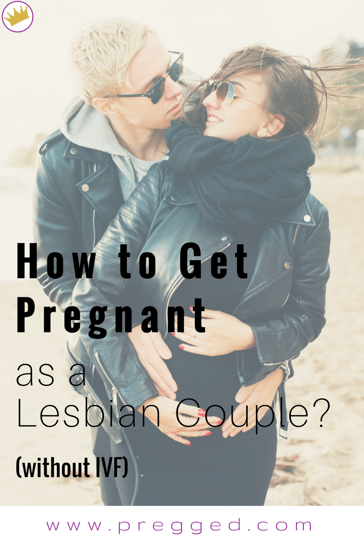 How to Get Pregnant Easily and Cheaply as a Lesbian Couple