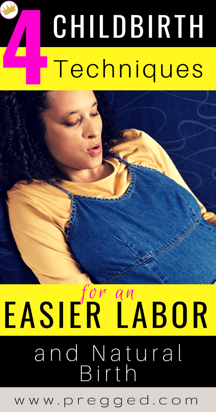 Want an Easier Labor and Birth? There are 4 main childbirth techniques and classes you can go to. Learn about them here