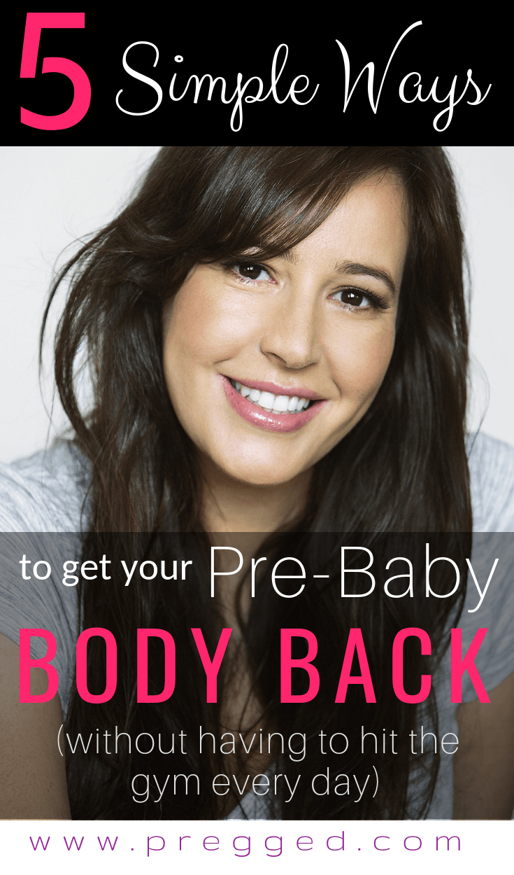 Are you longing for your body to look how it did before pregnancy? Health and fitness expert Julie talks us through 5 simple things you can start doing today to help you get your pre-baby body back - And No! You don't have to hit the gym everyday srcset=
