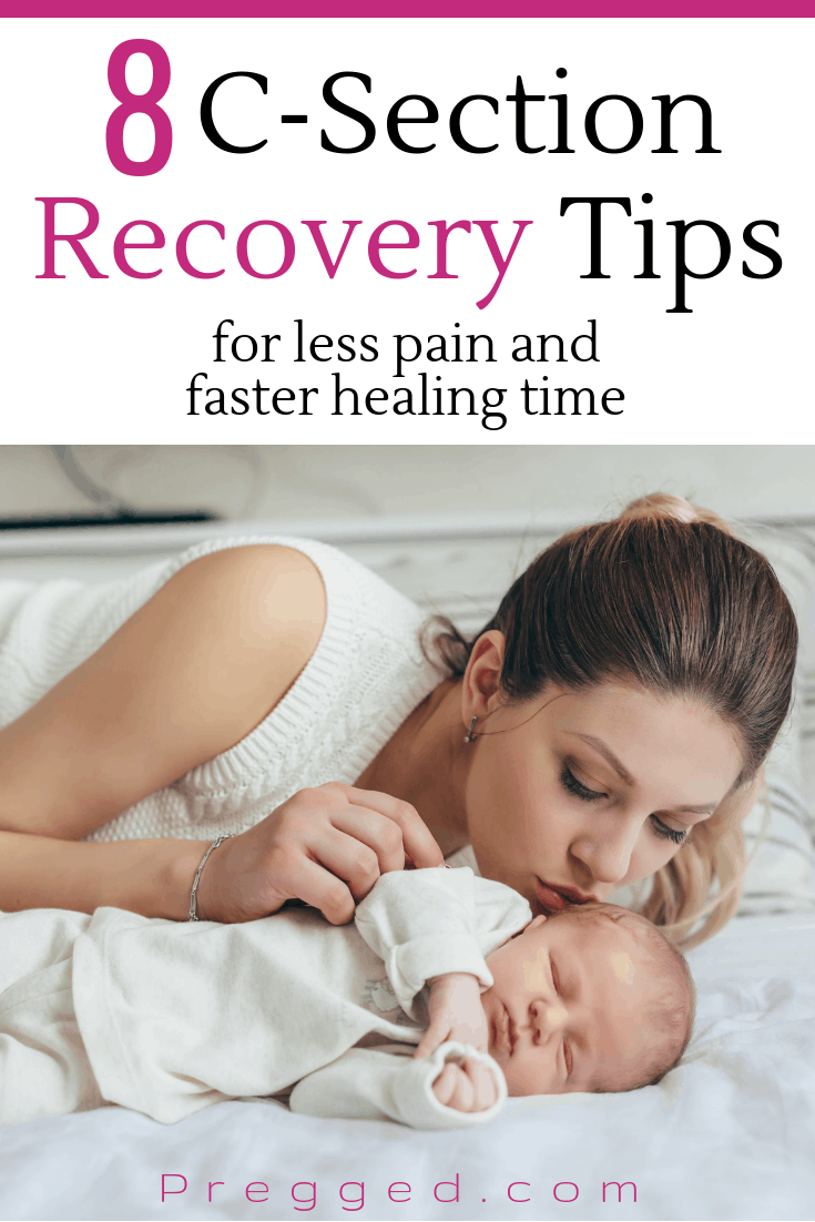 8 C-section Recovery Tips to help you recover faster and have less pain after delivery. The postpartum period can be challenging enough so make sure you look after yourself properly. Medically reviewed by Dr June.... #postpartum #cesarean #delivery #pregnancy