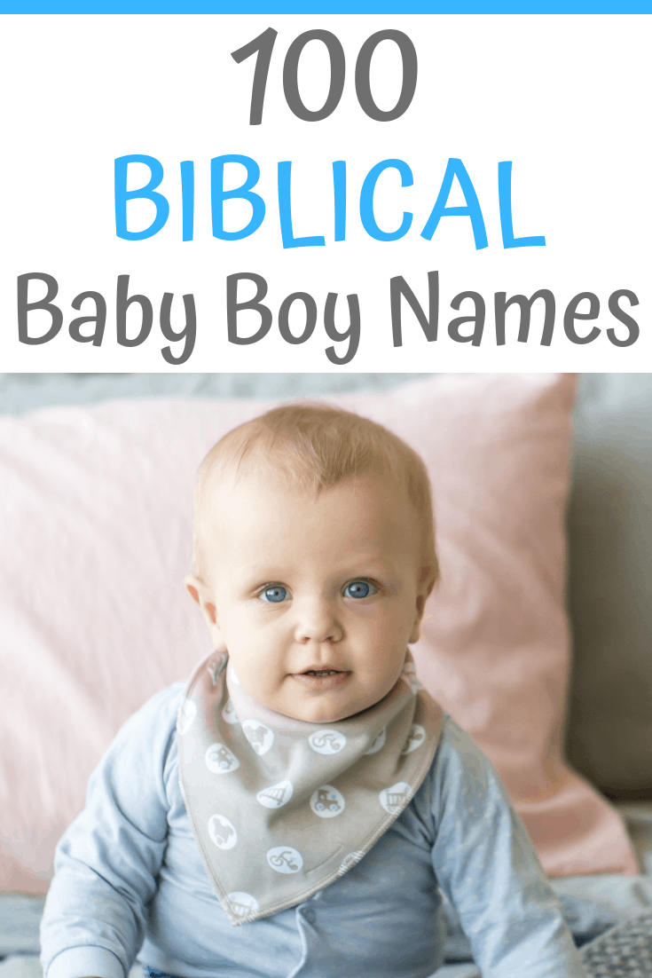 100 Biblical Boy Name Ideas plus their meanings...#babynames #babyboynames #babynameideas #biblicalboynames